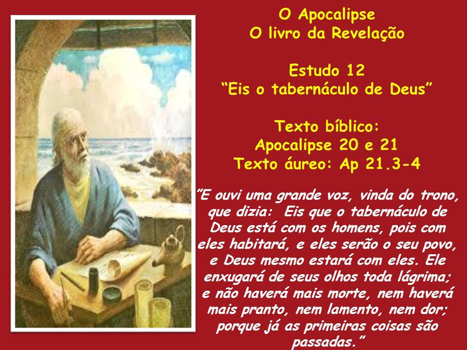 Eis o tabernáculo de Deus