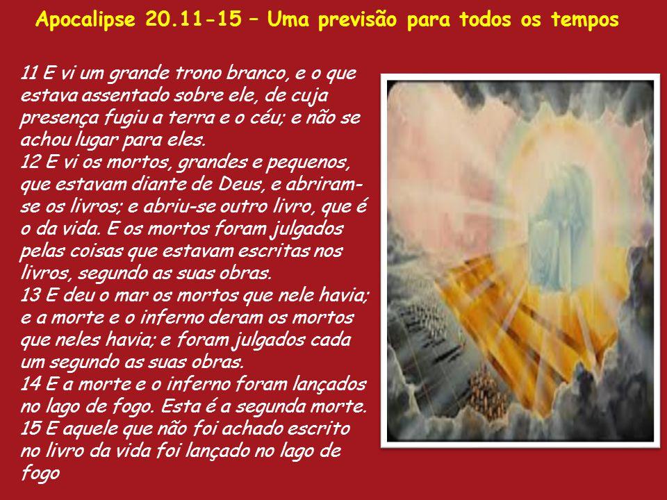 Apocalipse 20.11-15 – Uma previsão para todos os tempos