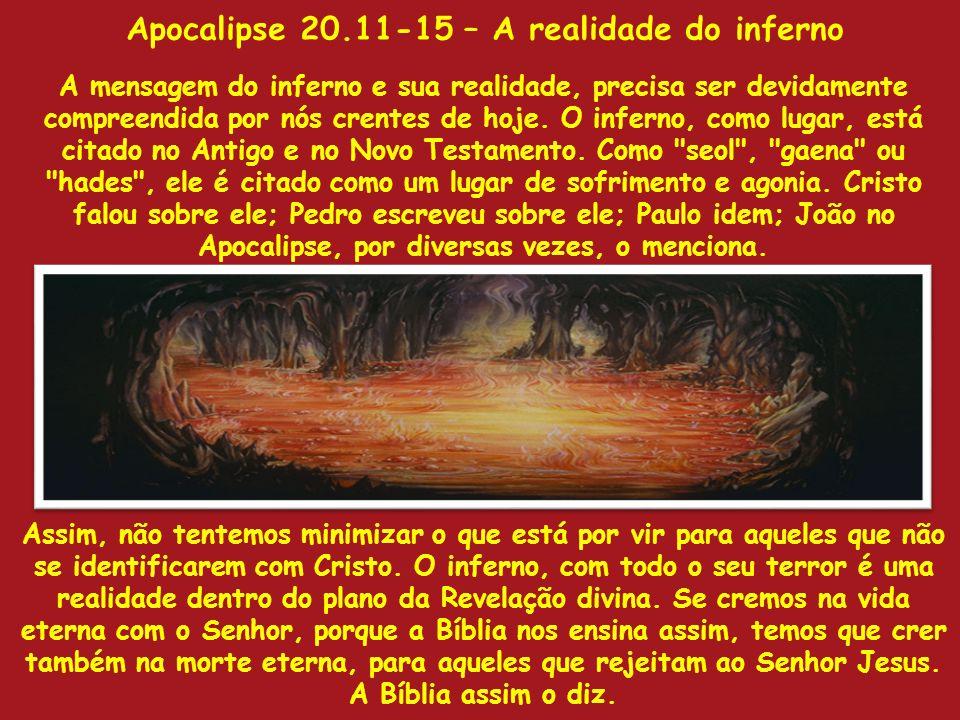 Apocalipse 20.11-15 – A realidade do inferno