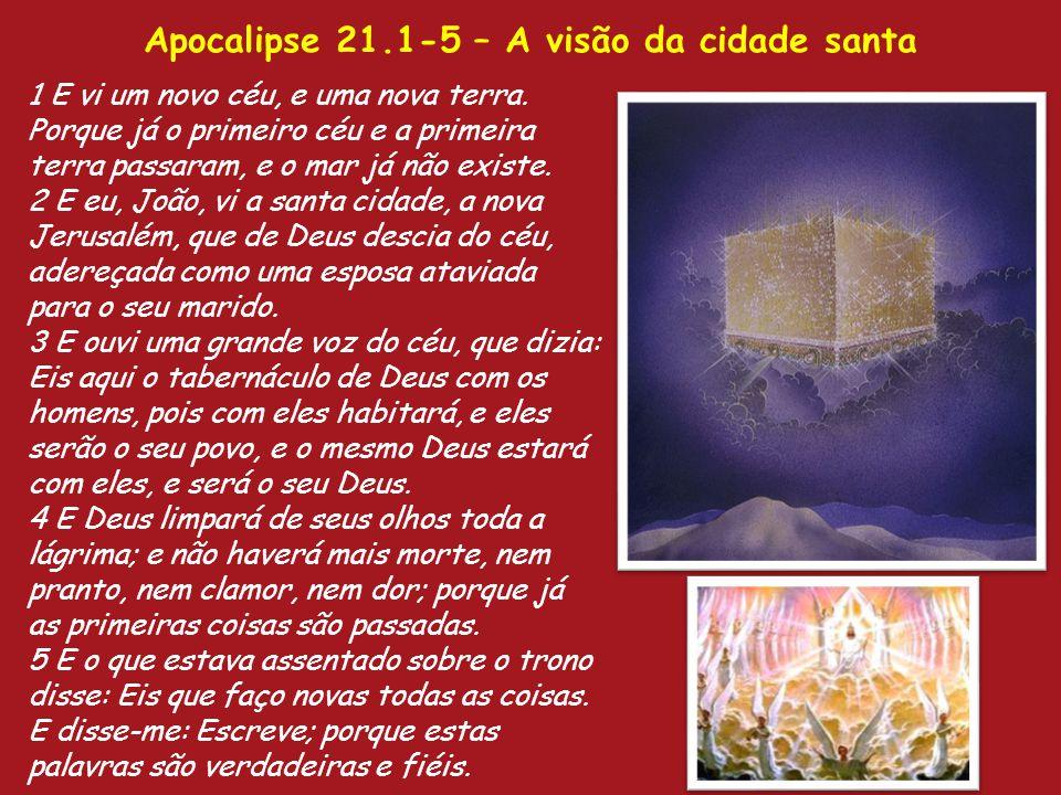 Apocalipse 21.1-5 – A visão da cidade santa