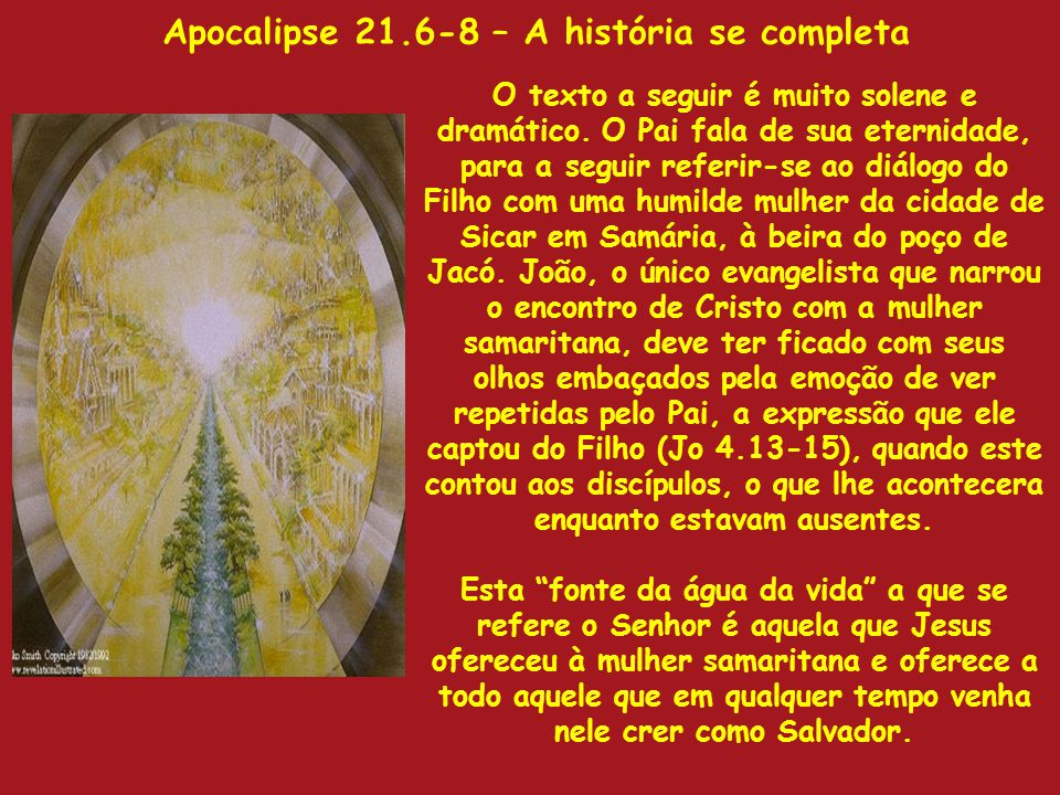 Apocalipse 21.6-8 – A história se completa