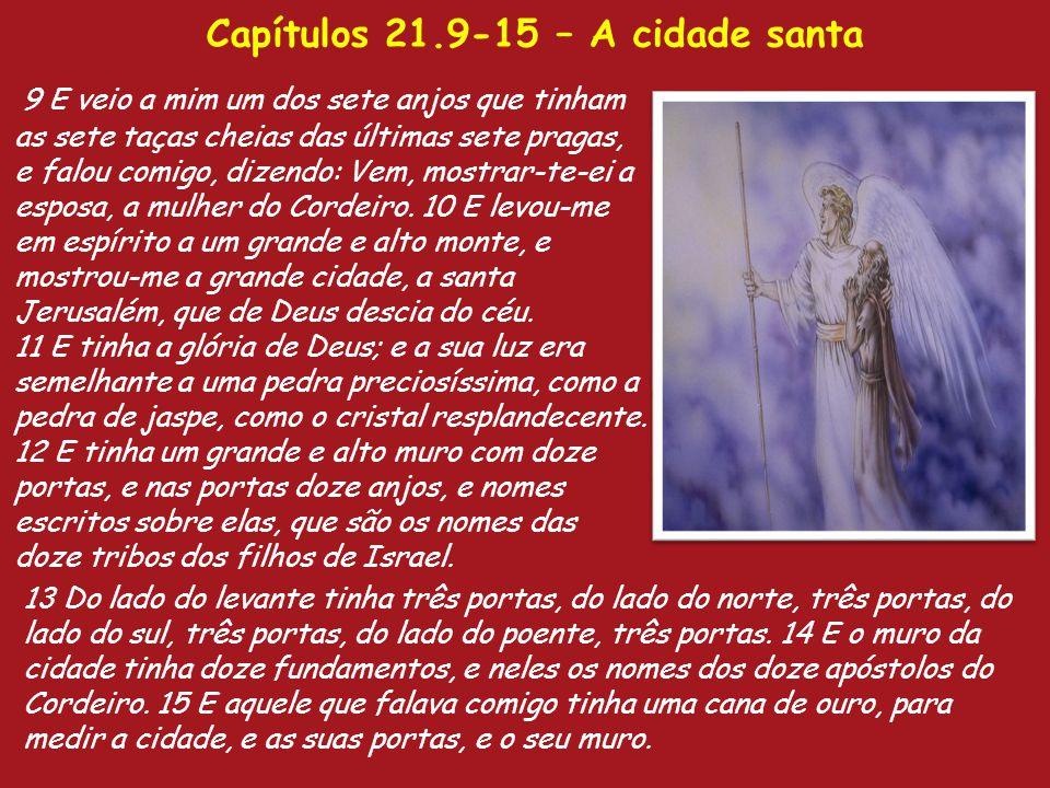 Capítulos 21.9-15 – A cidade santa
