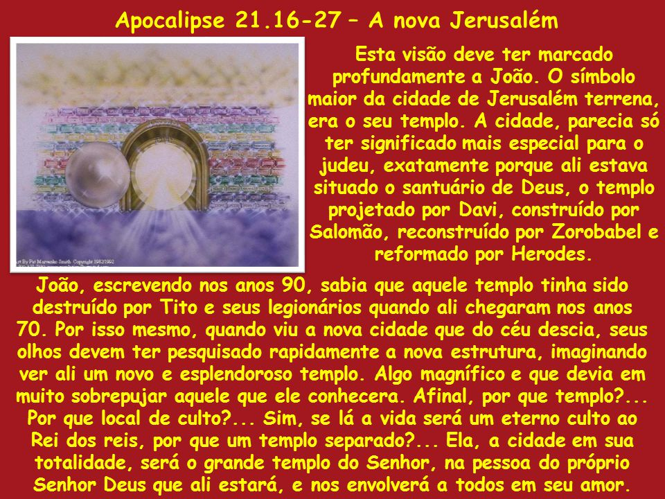 Apocalipse 21.16-27 – A nova Jerusalém