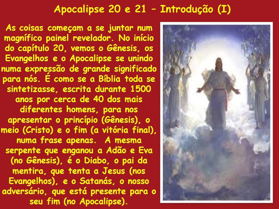 Apocalipse 20 e 21 – Introdução (I)