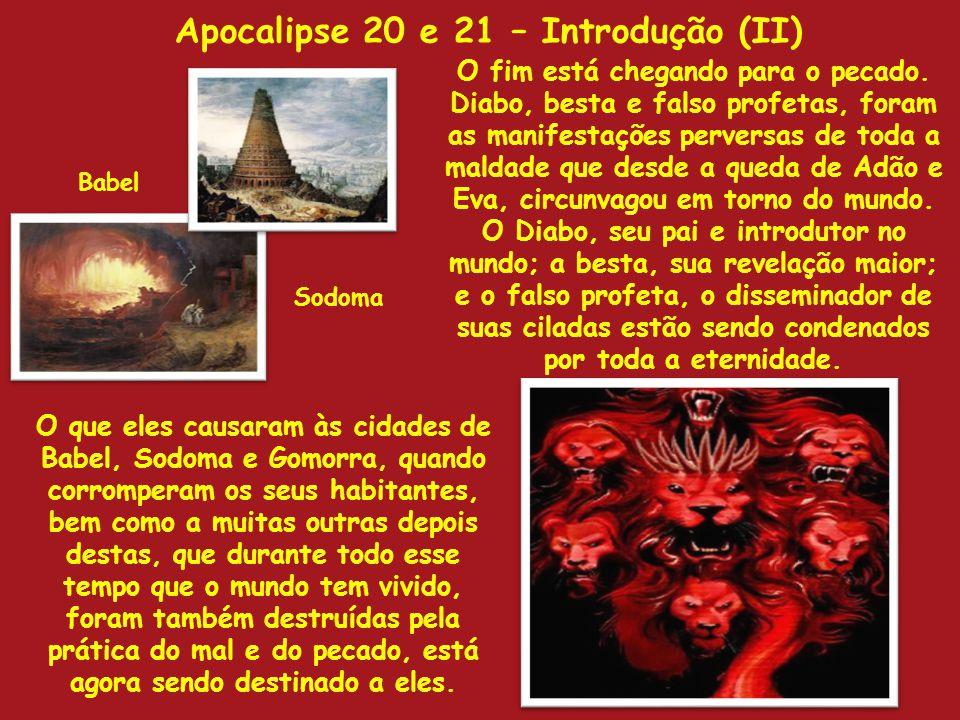 Apocalipse 20 e 21 – Introdução (II)