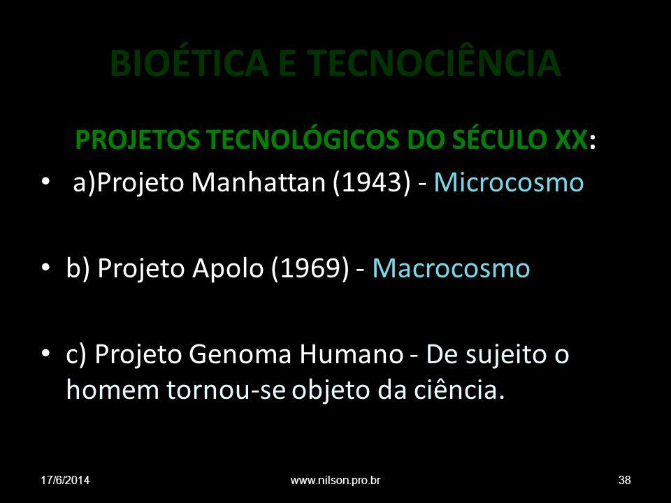 BIOÉTICA E TECNOCIÊNCIA