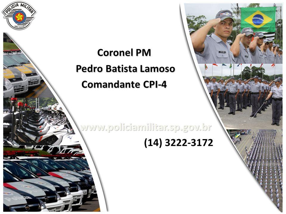 Coronel PM Pedro Batista Lamoso Comandante CPI-4