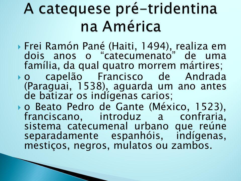 A catequese pré-tridentina na América