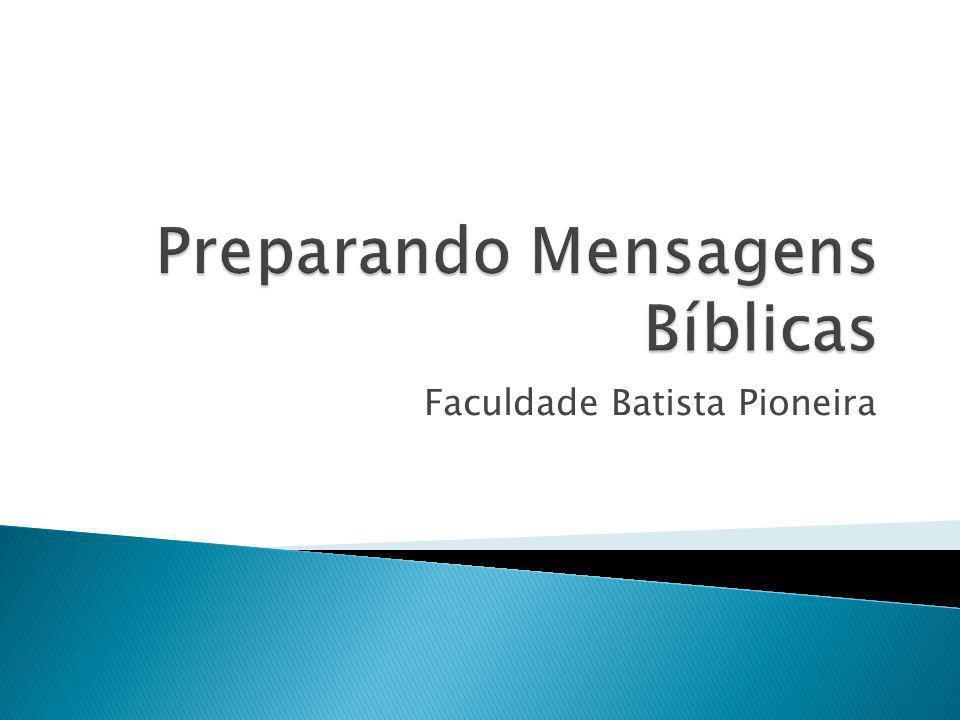 Preparando Mensagens Bíblicas