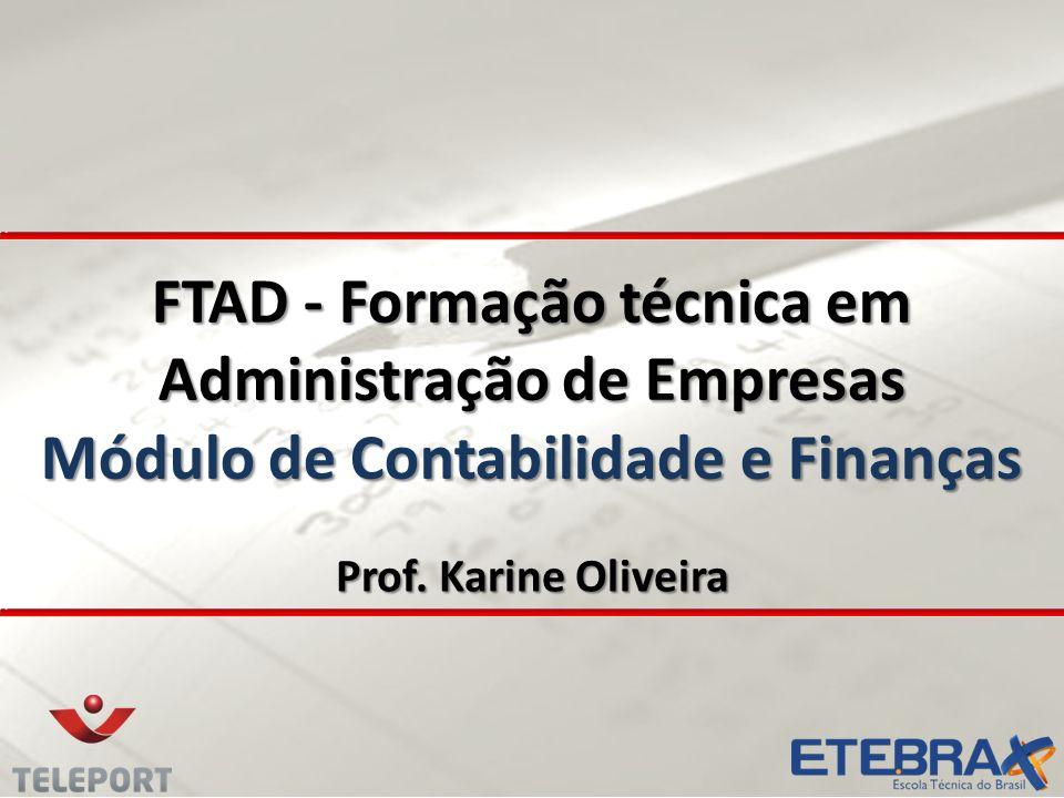 FTAD - Formação técnica em Administração de Empresas Módulo de Contabilidade e Finanças