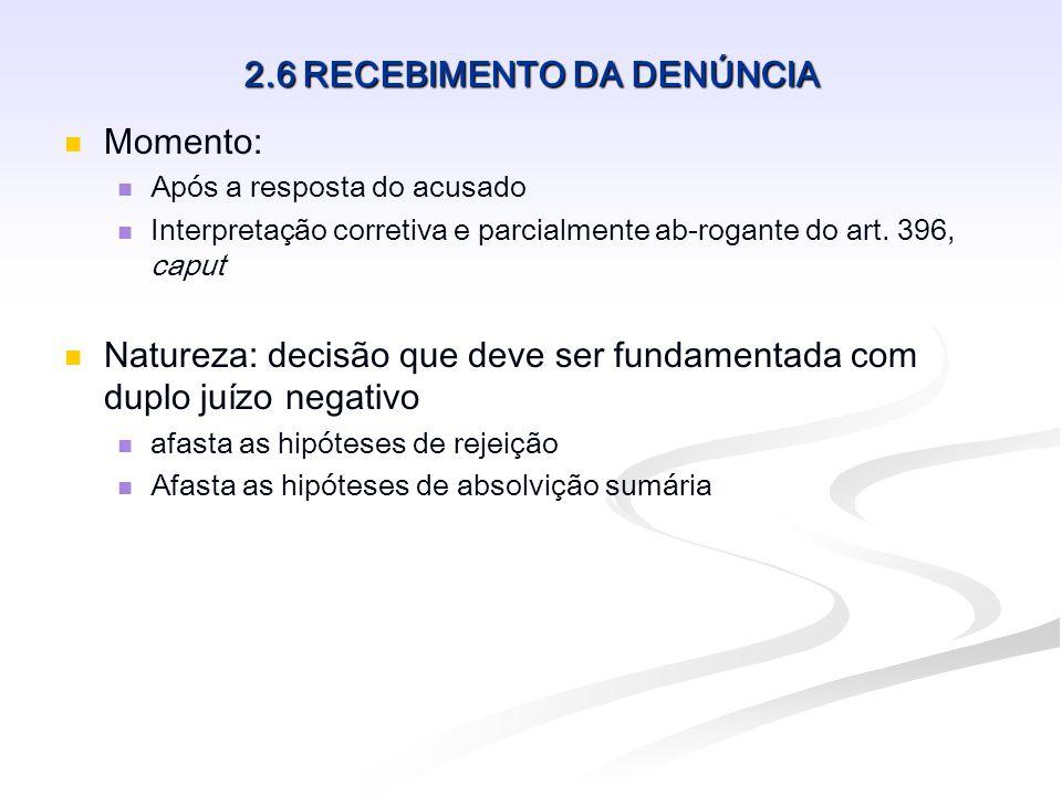 2.6 RECEBIMENTO DA DENÚNCIA