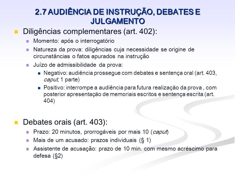 2.7 AUDIÊNCIA DE INSTRUÇÃO, DEBATES E JULGAMENTO