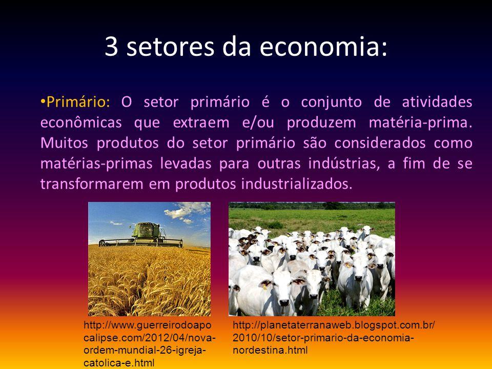 3 setores da economia: