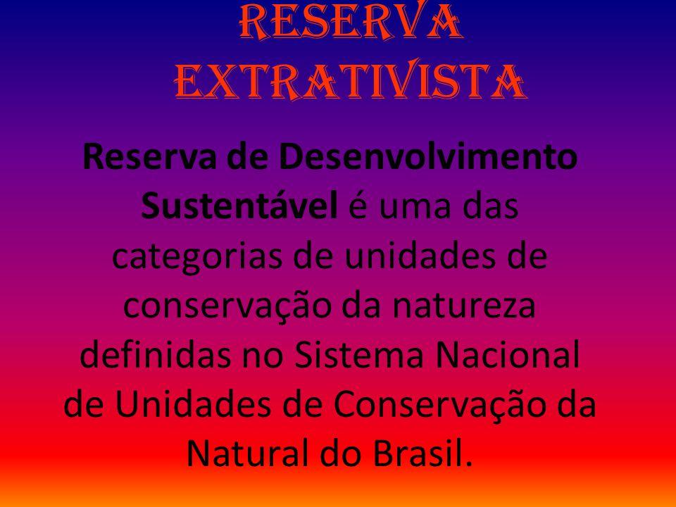 Reserva Extrativista