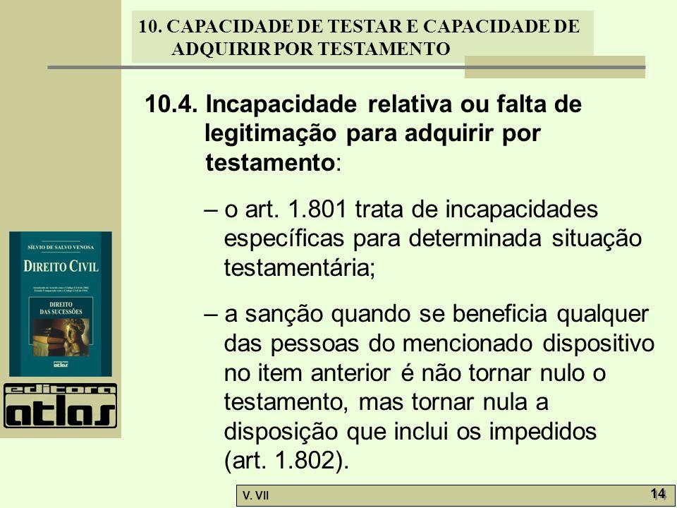 10.4. Incapacidade relativa ou falta de legitimação para adquirir por