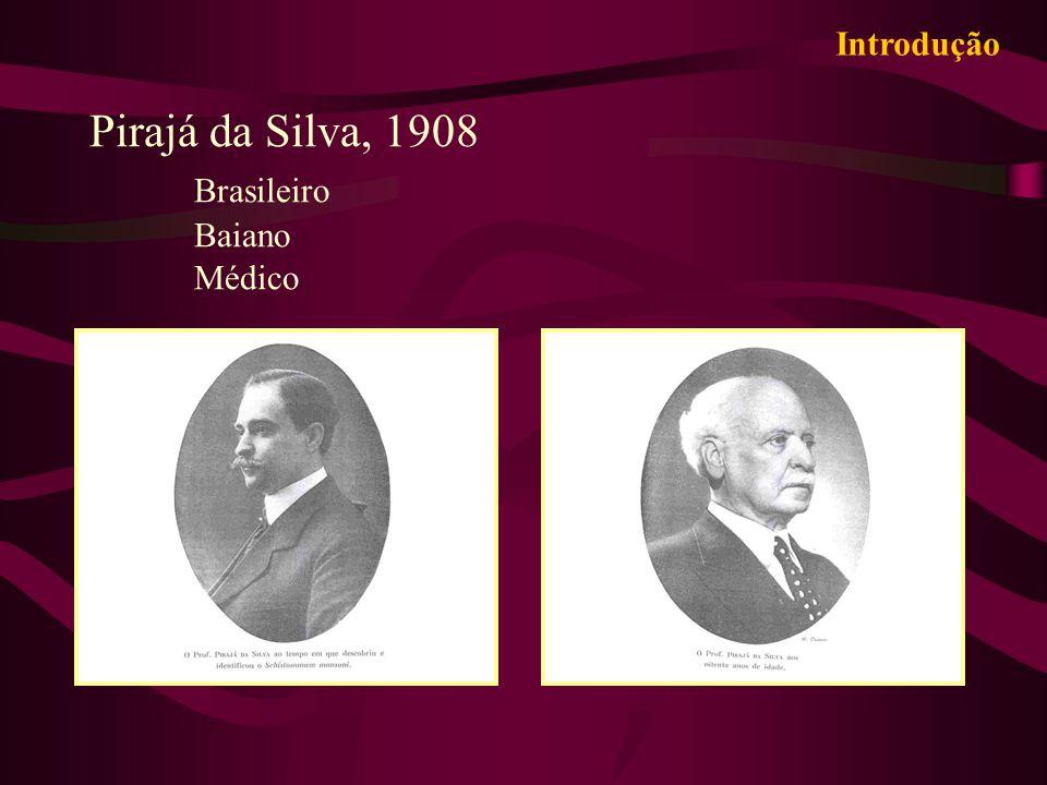 Pirajá da Silva, 1908 Brasileiro Baiano Médico