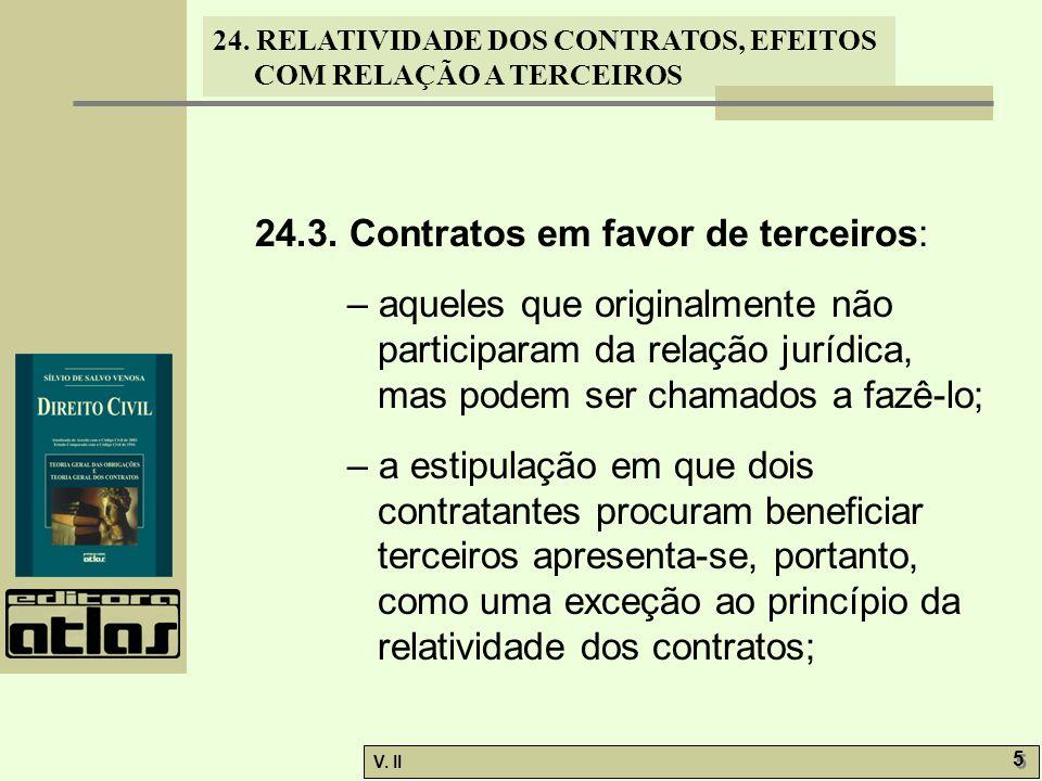 24.3. Contratos em favor de terceiros: