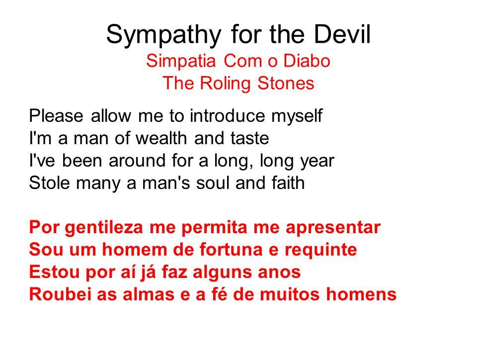 Sympathy for the Devil Simpatia Com o Diabo The Roling Stones