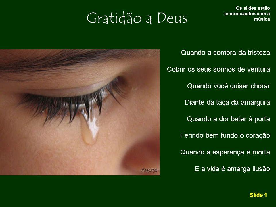 Gratidão a Deus Quando a sombra da tristeza