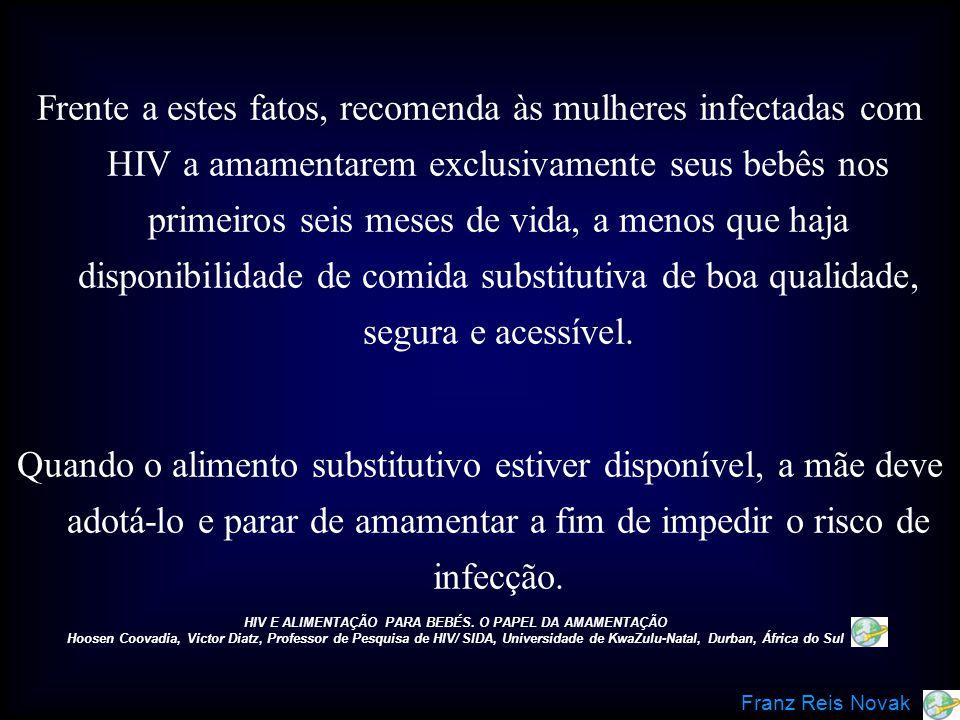 HIV E ALIMENTAÇÃO PARA BEBÉS. O PAPEL DA AMAMENTAÇÃO