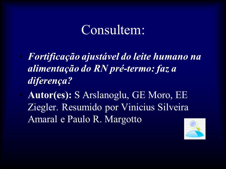Consultem: Fortificação ajustável do leite humano na alimentação do RN pré-termo: faz a diferença