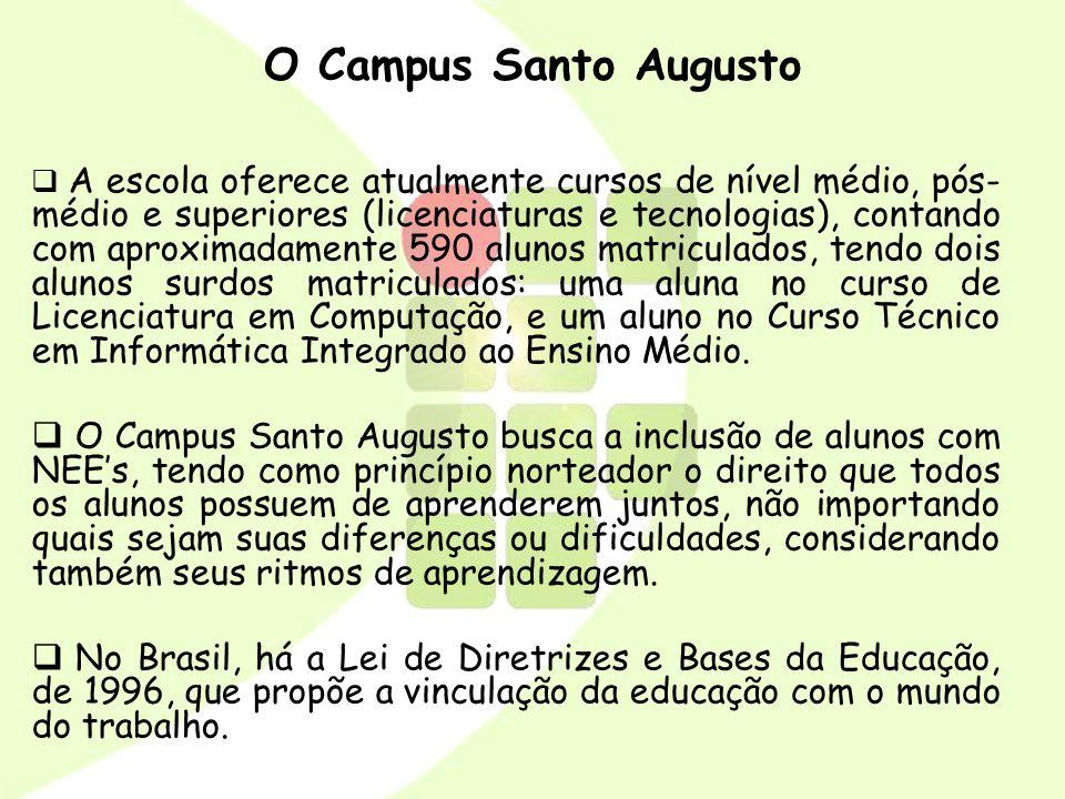 O Campus Santo Augusto