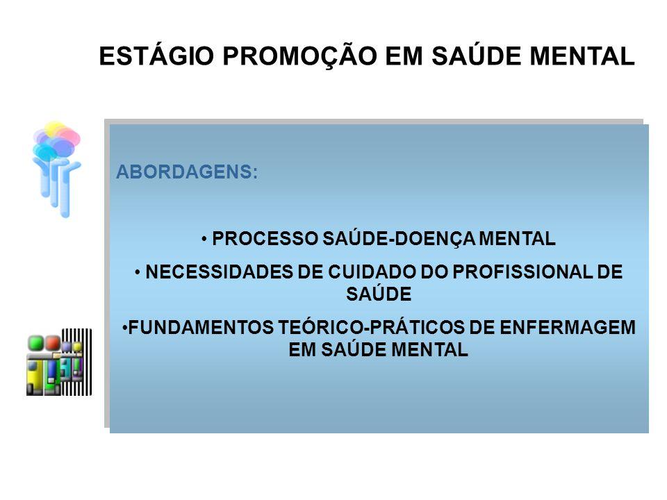 ESTÁGIO PROMOÇÃO EM SAÚDE MENTAL