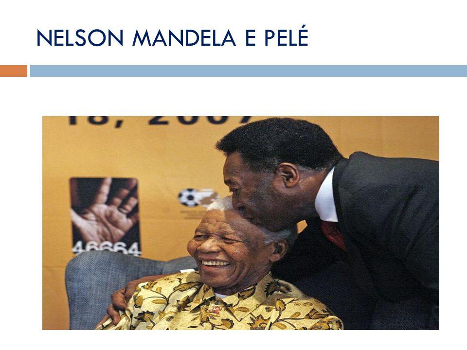 NELSON MANDELA E PELÉ