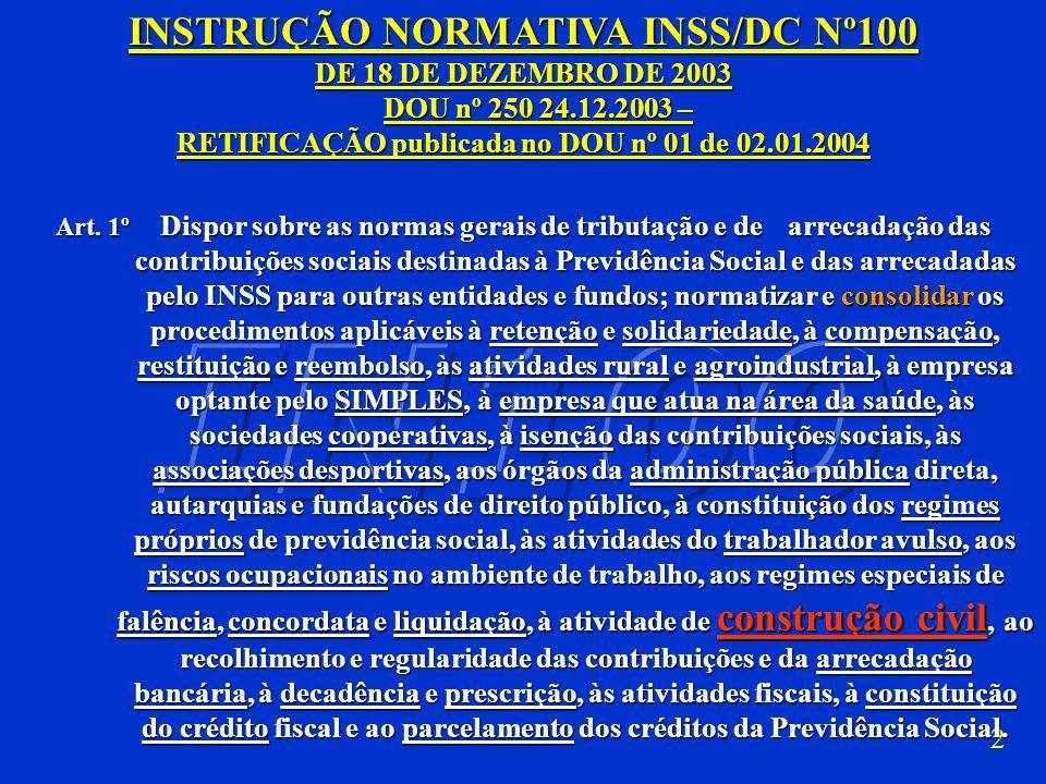 INSTRUÇÃO NORMATIVA INSS/DC Nº100