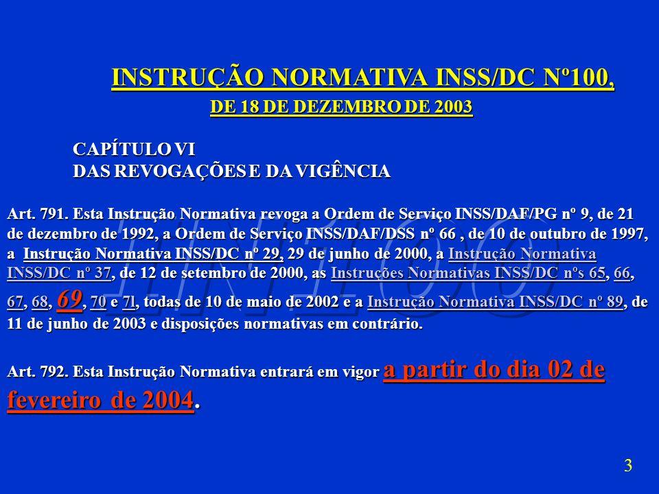 INSTRUÇÃO NORMATIVA INSS/DC Nº100,