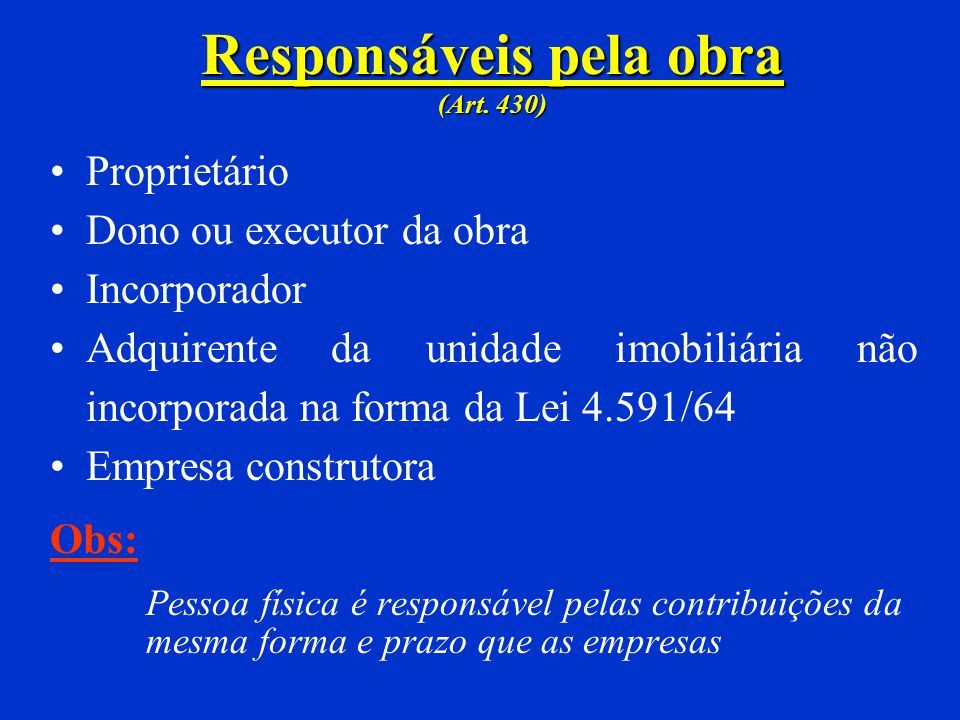 Responsáveis pela obra (Art. 430)