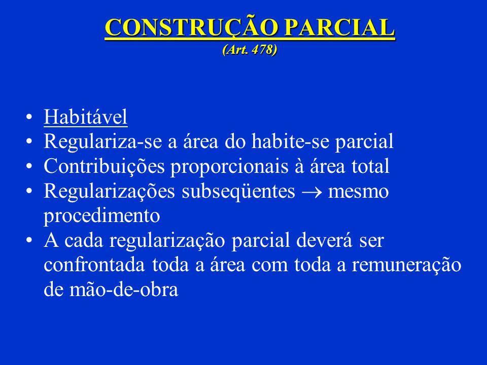 CONSTRUÇÃO PARCIAL (Art. 478)