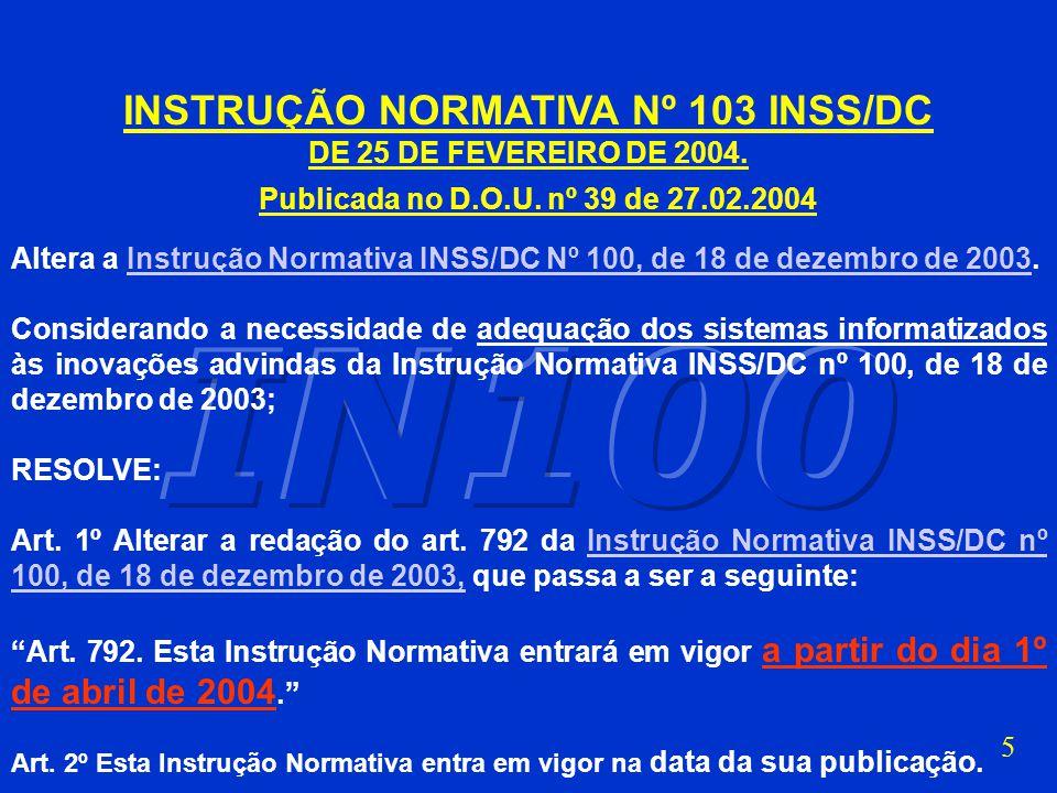 INSTRUÇÃO NORMATIVA Nº 103 INSS/DC