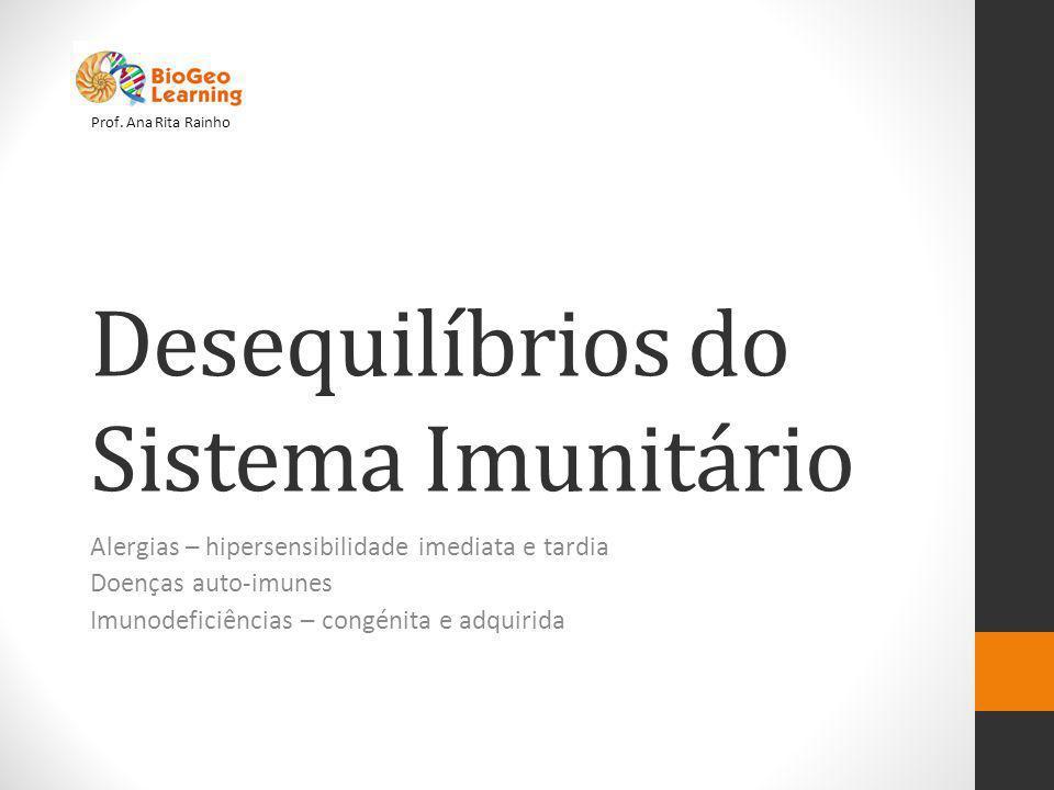Desequilíbrios do Sistema Imunitário