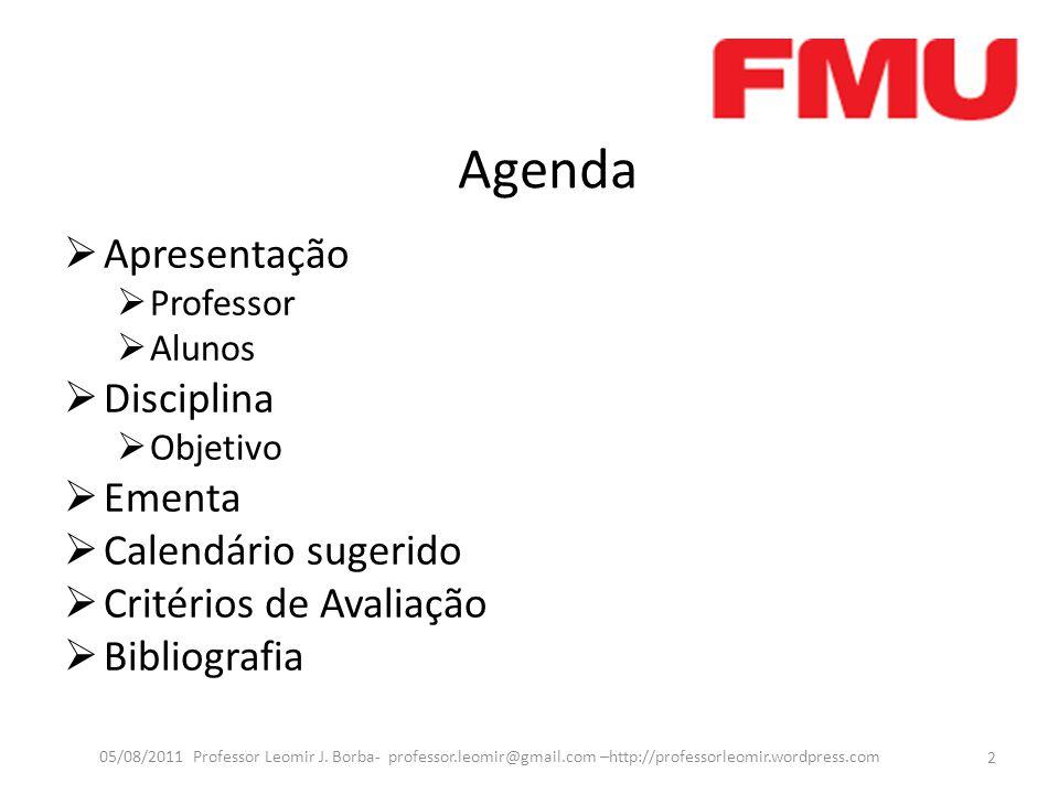 Agenda Apresentação Disciplina Ementa Calendário sugerido