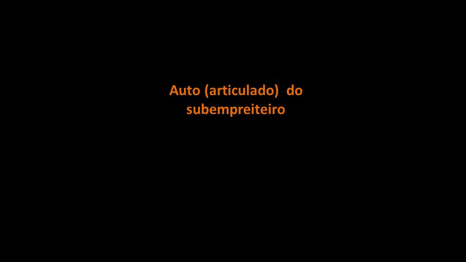 Auto (articulado) do subempreiteiro