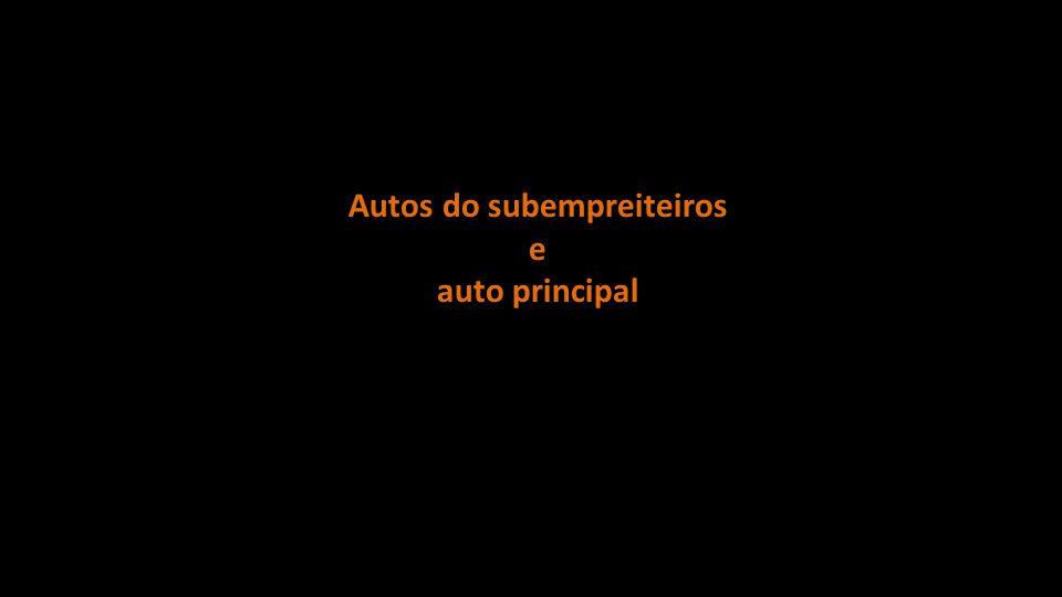 Autos do subempreiteiros