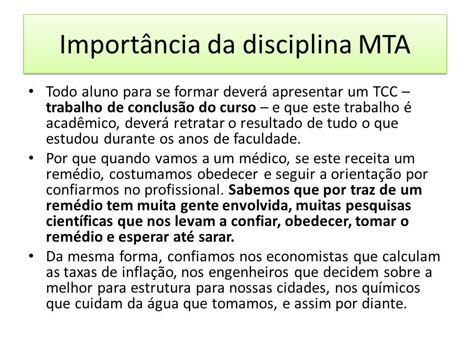 Importância da disciplina MTA
