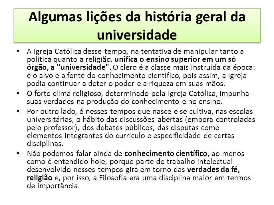 Algumas lições da história geral da universidade
