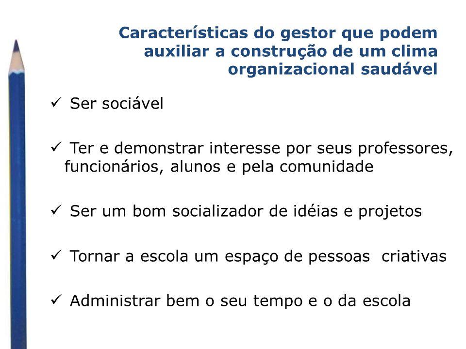 Características do gestor que podem auxiliar a construção de um clima organizacional saudável
