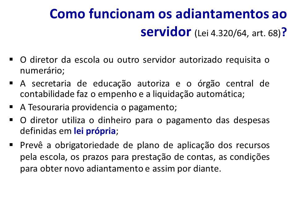 Como funcionam os adiantamentos ao servidor (Lei 4.320/64, art. 68)