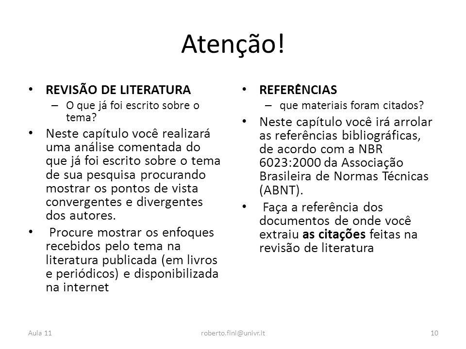 Atenção! REVISÃO DE LITERATURA