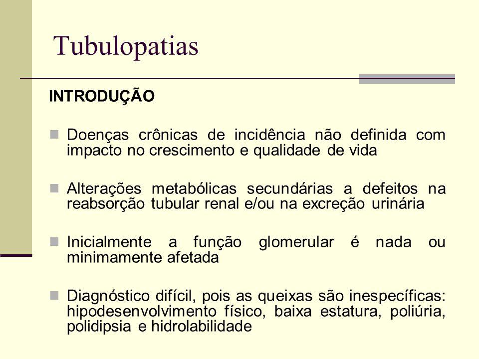 Tubulopatias INTRODUÇÃO