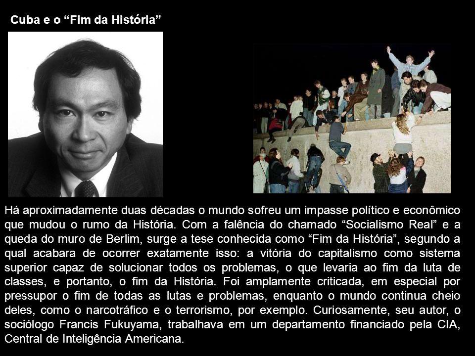 Cuba e o Fim da História