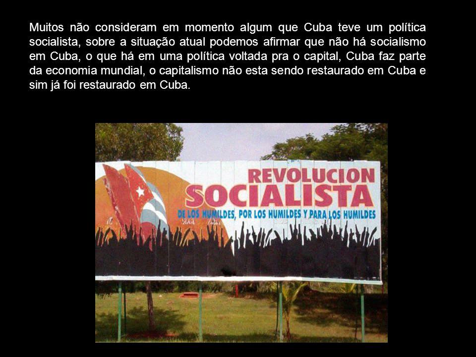 Muitos não consideram em momento algum que Cuba teve um política socialista, sobre a situação atual podemos afirmar que não há socialismo em Cuba, o que há em uma política voltada pra o capital, Cuba faz parte da economia mundial, o capitalismo não esta sendo restaurado em Cuba e sim já foi restaurado em Cuba.