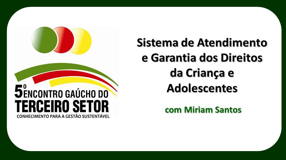 Sistema de Atendimento e Garantia dos Direitos da Criança e Adolescentes