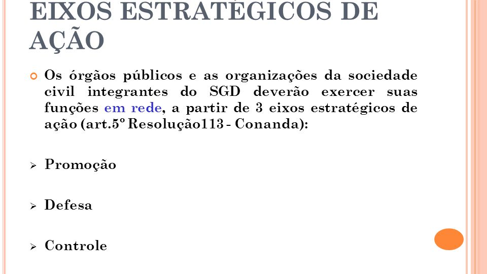 EIXOS ESTRATÉGICOS DE AÇÃO