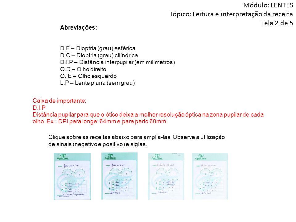 Módulo: LENTES Tópico: Leitura e interpretação da receita Tela 2 de 5