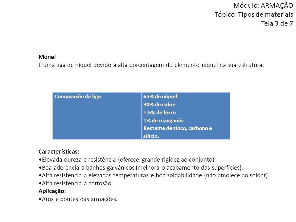Módulo: ARMAÇÃO Tópico: Tipos de materiais Tela 3 de 7