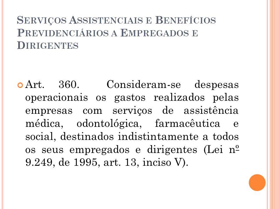 Serviços Assistenciais e Benefícios Previdenciários a Empregados e Dirigentes